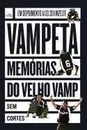 VAMPETA - MEMORIAS DO VELHO VAMP