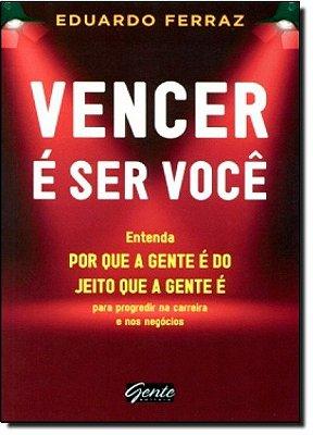 VENCER E SER VOCE