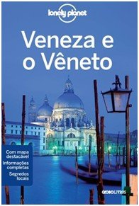 VENEZA E O VENETO - COL. LONELY PLANET