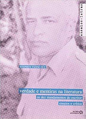 VERDADE E MENTIRAS NA LITERATURA: OS DEZ