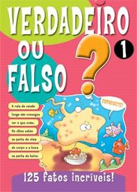 VERDADEIRO OU FALSO? 1 - COL. VERDADEIRO OU FALSO