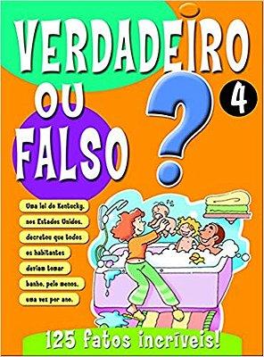 VERDADEIRO OU FALSO? 4 - COL. VERDADEIRO OU FALSO
