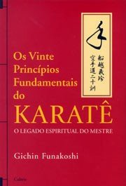 VINTE PRINCIPIOS FUNDAMENTAIS DO KARATE, OS