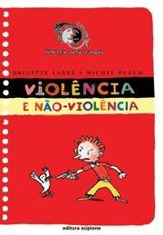 VIOLENCIA E NAO-VIOLENCIA - COL. CARA OU COROA?