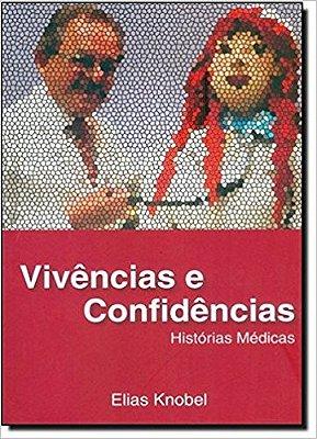 VIVENCIAS E CONFIDENCIAS - HISTORIAS MEDICAS