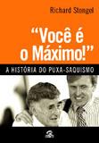 VOCE E O MAXIMO