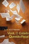 VOCE, O ESTADO - QUESTAO FISCAL