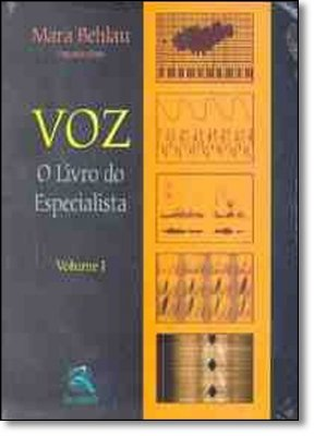VOZ - O LIVRO DO ESPECIALISTA - VOL. 1
