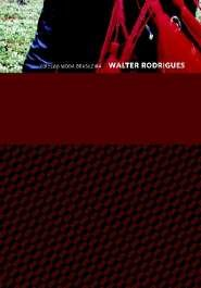 WALTER RODRIGUES - COL. MODA BRASILEIRA