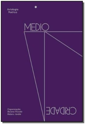 Mediocridade: Antologia Poética