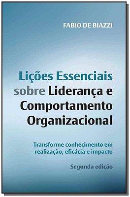 Lições essenciais sobre liderança e comportamento organizacional - 02Ed/19