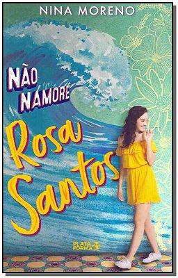 Nao Namore Rosa Santos