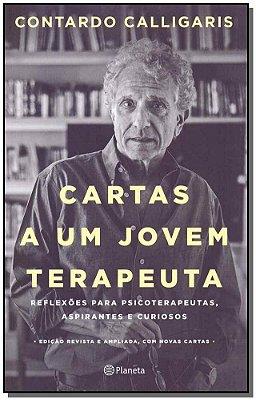 CARTAS A UM JOVEM TERAPEUTA - REFLEXOES PARA PSICOTERAPEUTAS, ASPIRANTES E