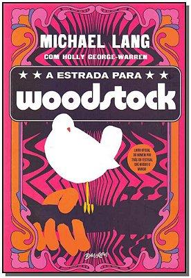 Estrada Para  Woodstock, A