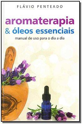 Aromaterapia & Óleos Essenciais
