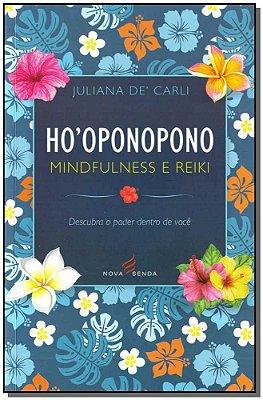 Ho´oponopono - Mindfulness e Reiki
