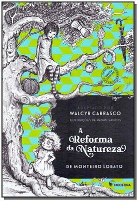 REFORMA DA NATUREZA, A