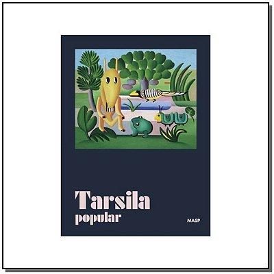 Tarsila Popular - (Capa Dura)
