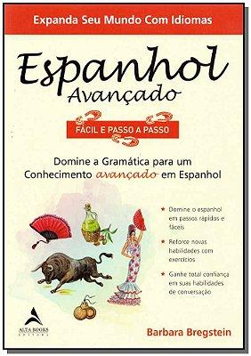 Espanhol Avançado Fácil e Passo