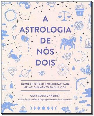 A Astrologia de Nós Dois