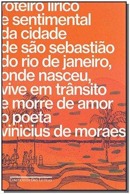 Roteiro Lírico e Sentimental da Cidade de São Sebastião Do Rio de Janeiro