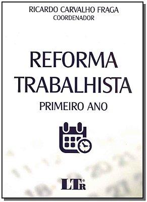 Reforma Trabalhista - Primeiro Ano - 01Ed/18