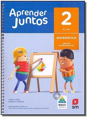 Aprender Juntos Matematica 2 Ano - BNCC - 06Ed/17