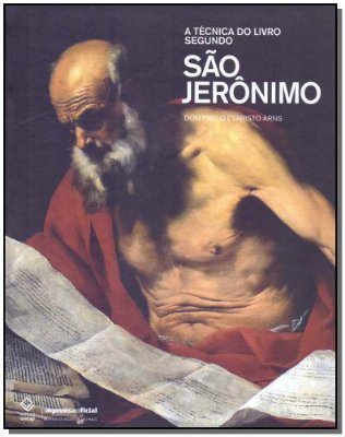 TECNICA DO LIVRO SEGUNDO SAO JERONIMO, A