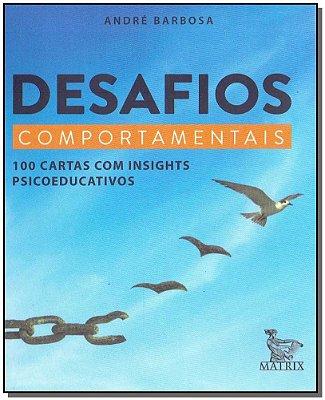 Desafios Comportamentais - 100 Cartas Com Insights Psicoeducativos