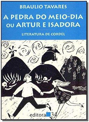 PEDRA DO MEIO-DIA OU ARTUR E ISADORA, A