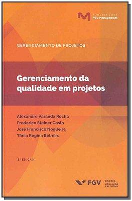 Gerenciamento da Qualidade em Projetos - 02Ed/18