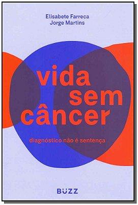 VIDA SEM CANCER