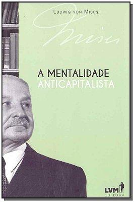 A Mentalidade Anticapitalista - 03Ed/17