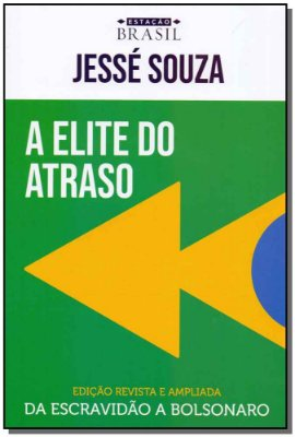 Elite Do Atraso, a - 01Ed/19