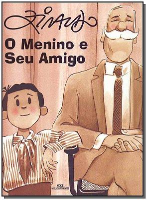 O Menino e o Seu Amigo - 02Ed/12