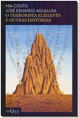 TERRORISTA ELEGANTE E OUTRAS HISTORIAS, O