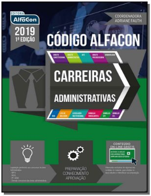 CODIGO ALFACON:  CARREIRAS ADMINISTRATIVAS 2019