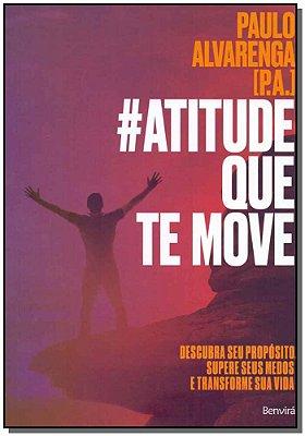 Atitude Que Te Move