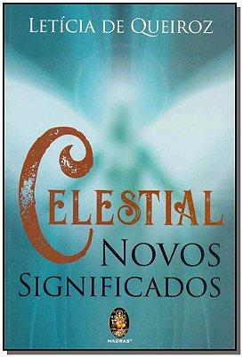 Celestial - Novos Significados