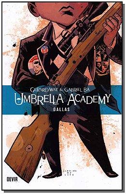 Umbrella Academy - Vol.02 - Dallas