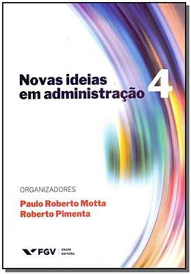 Novas Ideias em Administração - Vol. 4