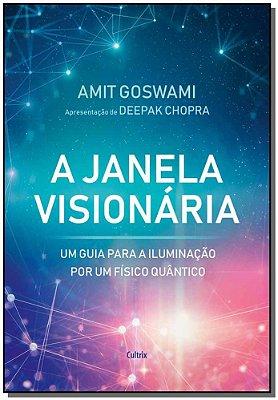 Janela Visionária, A
