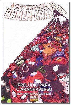O ESPETACULAR HOMEM-ARANHA: PRELUDIO PARA O ARANHAVERSO VOL.3