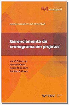 Gerenciamento de Cronograma em Projetos - 01ed/19