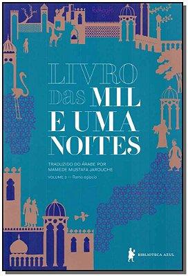 LIVRO DAS MIL E UMA NOITES - RAMO EGIPCIO - VOL. 3