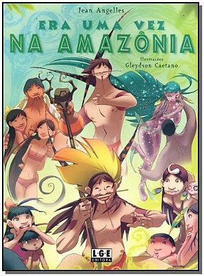 Era uma Vez na Amzônia