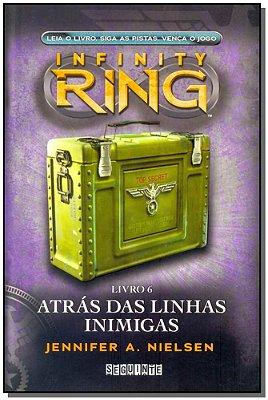 Infinity Ring 6 - Atrás das Linhas Inimigas
