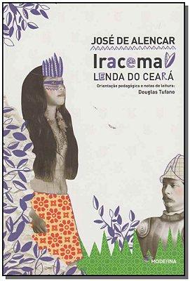 IRACEMA - LENDA DO CEARA - COL. TRAVESSIAS