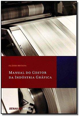Manual do Gestor da Indústria Gráfica