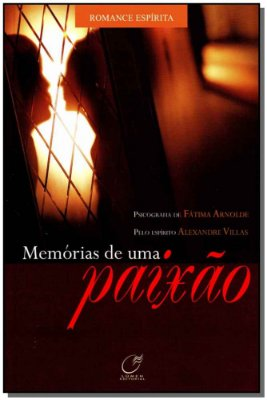MEMORIAS DE UMA PAIXAO